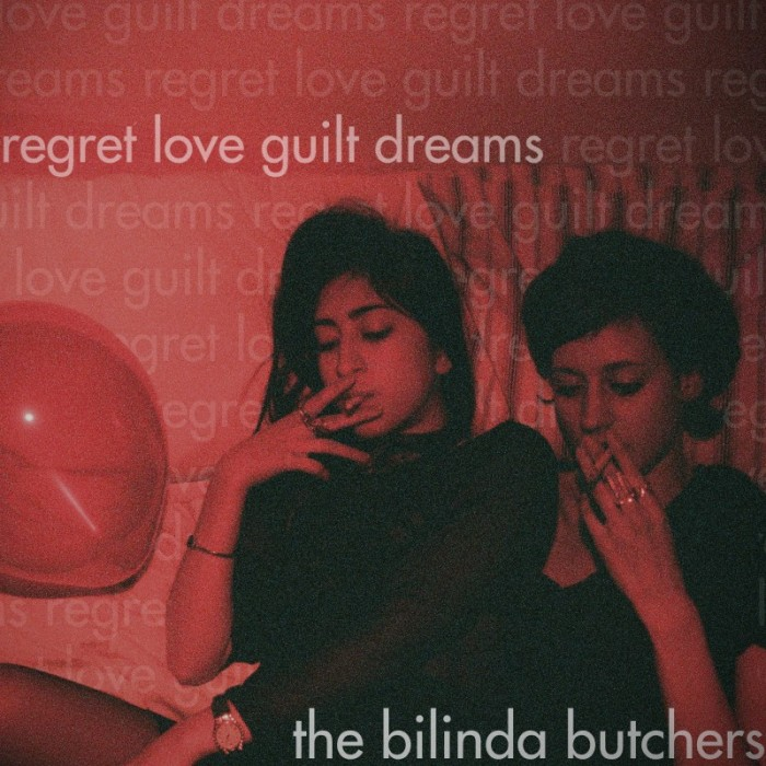 the bilinda butchers - regret, love, guilt, dreams - thebilindabutchers-regretloveguiltdreams